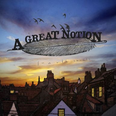A Great Notion  – Album Cover