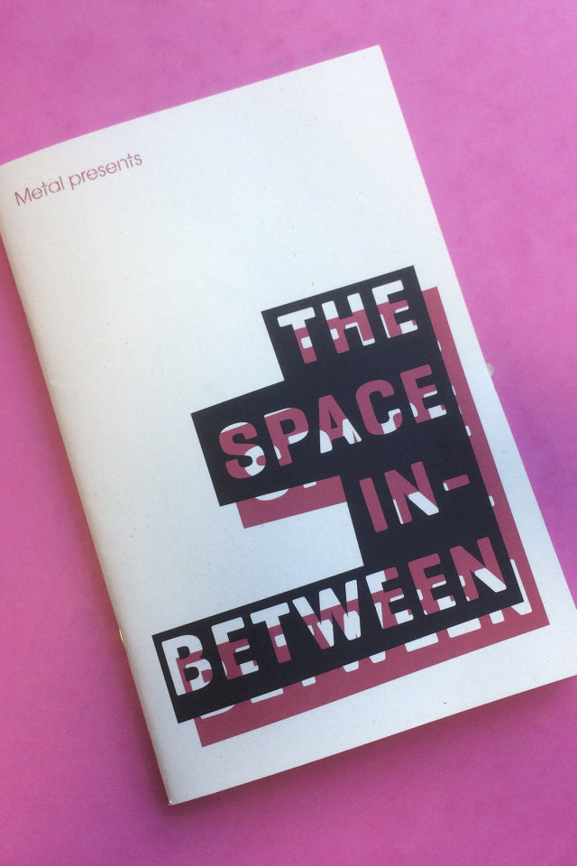 Arts zine for The Space In-Between